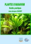 Plantes d'aquarium : Guide pratique